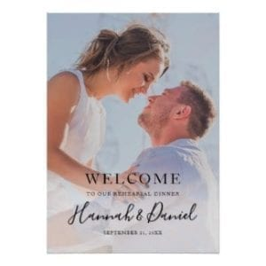 minimalist modern wedding rehearsal dinner welcome sign with full photo and black script